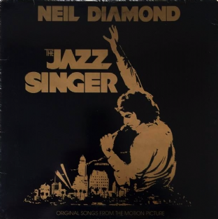 Neil Diamond - The Jazz Singer: Songs From The Motion Picture (LP) (G+/G++)